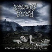 Scourged Flesh - Welcome To the End Of the World
