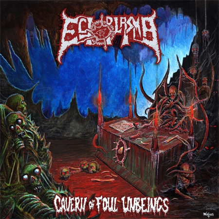 Ectoplasma - Cavern of Foul Unbeings