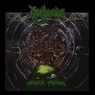 Rotheads - Sewer Fiends